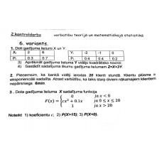 2.kontroldarbs varbūtību teorijā un matemātiskajā statistikā, 6. variants