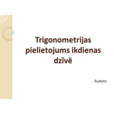 Trigonometrijas pielietojums ikdienas dzīvē